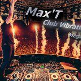 Max'T Club Vibrations Megamix 2015