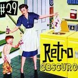 Retro Obscuro #29