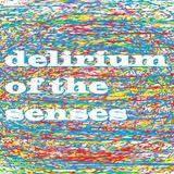 Delirium Of The Senses 23/10/2017