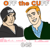 Off The Cuff [045] Alex-ing Day