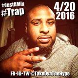 """#JustAMix """"4/20 Trap"""""""