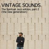 VINTAGE SOUNDS n°15 (Spiritual Jazz Part 2 - the new generation) 15-11-15