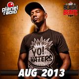 Planet Radio Black Beats Radioshow AUGUST 2013