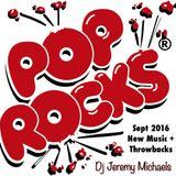 Pop Rocks September 2016 (New Music and Throwbacks)