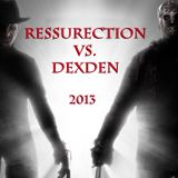 Distorted Podcast No.8 - Ressurection vs. DexDen