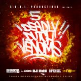 S.O.U.L. Productions Presents: DJ DBS, DJ DNS, DJ Irie, DJ TLM & DJ Broky B - 5 Deadly Dutch Venoms