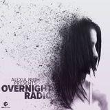 Alexia Nigh Presents: Overnight Radio Episode 2