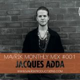 Mavrik Mix #001 - Jacques Adda