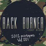 Back Burner - 2012 Mixtapes Vol. 001