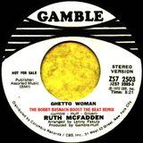 RUTH MCFADDEN - GHETTO WOMAN 1972 -THE BOBBY BUSNACH BOOST THE BEAT REMIX-8.42