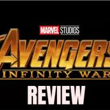 Avengers Infinity Wars Review