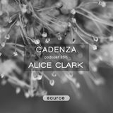 Cadenza Podcast | 255 - Alice Clark (Source)