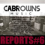 CABROWNS REPORTS#6