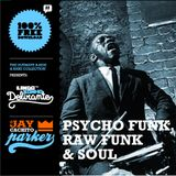 Jay Cachito Parker - Psych Funk, Raw Funk & Soul