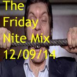 The Friday Nite Mix 12/09/14
