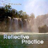 Dr. J Presents: Reflective Practice (Part 1)