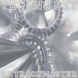 Trackmaster - Techno Set