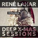 René Lahar - Deep X-Mas Sessions 2015 - Black Podcast