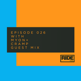 Ride Radio 026 with Myon + Cramp Guest Mix