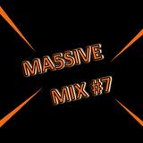 MA5SIVE MIX #7: House Mix & Remixes