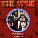 THE VPME PODCAST - November 2015