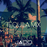 Tequila Mix by JADD