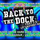 Back To The Dock 3.5 - Lee's Birthday