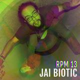 RPM #13: Jai Biotic