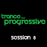 DJ Rob - Trance & Progressive: Session 8 (05/04/12)