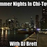 Summer Nights In Chi-Town with DJ Brett