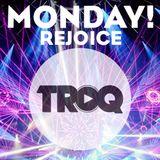 Monday Rejoice!