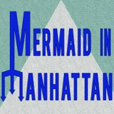 Mermaid In Manhattan Episode Three - Planes, Trains, and Taserwhales