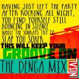 The Denga Mix