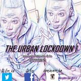 The Urban Lockdown vol 1