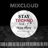 Stay Techno 7 Niza Minx for Mixcloud April 2017