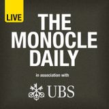 The Monocle Daily - Friday 8 May