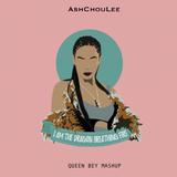 AshChouLee - Queen Bey MashUp