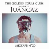 The Golden Souls Club Presents Juancaz
