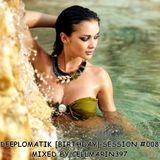 Deeplomatik [Birthday] Session #008