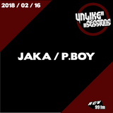 Unlike Sessions - 2018-02-16 - Jaka / P.Boy