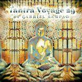 Tantra Voyage 29 by Gabriel Sampad