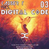 Kaiser T pres. DIGITAL CODE - TECH/PSY-TRANCE Compilation Mix Vol 3 2017