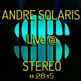 ANDRE SOLARIS Live @ Stereo Nightclub Chicago 11.28.15