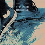 Xpression - Footwork