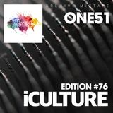 iCulture #76 - One51 Archive Mixtape