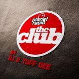 DJ 2 TUFF DEE - planet radio the Club 02-2015