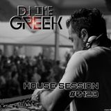 DJ-THE GREEK @ HOUSE SESSION #0123