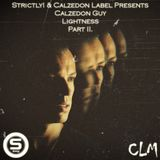 Calzedon Guy - Strictly! & Calzedon Label Presents Lightness Part II. - Strictly! Promo Mix Vol. 07