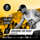 Breaking The Hush Show Episode 001 by Cush // EAST FORMS Drum&Bass