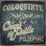 COLOQUINTE/AKHENATON & CHIENS DE PAILLE 2018 Mix